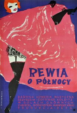 """Oryginalny polski plakat filmowy do niemieckiego filmu """"Rewia o północy"""". Reżyseria: Gottfried Kodlitz. Projekt plakatu: IRENA JANCZEWSKA"""