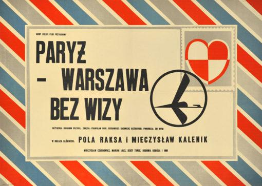 """Oryginalny polski plakat filmowy do polskiego filmu """"Paryż - Warszawa bez wizy"""". Reżyseria: Hieronim Przybył. Projekt plakatu: LECH ZAHORSKI"""
