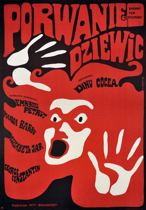 """Oryginalny polski plakat filmowy do rumuńskiego filmu """"Porwanie dziewic"""". Reżyseria: Dinu Cocea. Projekt plakatu: WIKTOR GÓRKA"""