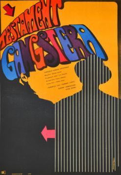 """Oryginalny polski plakat filmowy do francuskiego filmu """"Testament gangstera"""". Reżyseria: Georges Lautner. Projekt plakatu: MAREK MOSIŃSKI"""