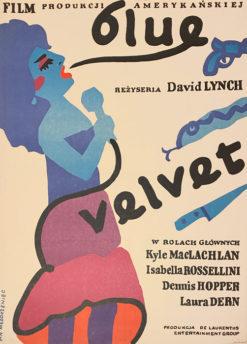 """Oryginalny polski plakat filmowy do filmu amerykańskiego """"Blue Velvet"""". Reżyseria: David Lynch. Projekt plakatu: JAN MLODOŻENIEC"""