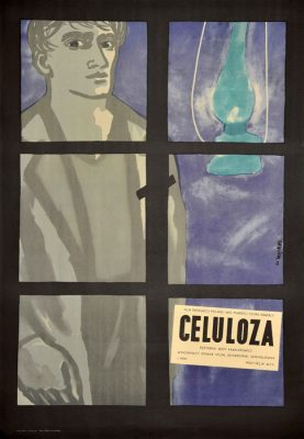 """Oryginalny polski plakat filmowy do polskiego filmu """"Celuloza"""". Reżyseria Jerzy Kawalerowicz. Projekt plakatu: Jan Lenica"""