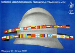 Oryginalny polski plakat reklamujący Kongres Międzynarodowej Organizacji Pożarniczej CTIF w warszawie w dniach 24-30 lipca 1989. Projekt: H. LASKOWSKI