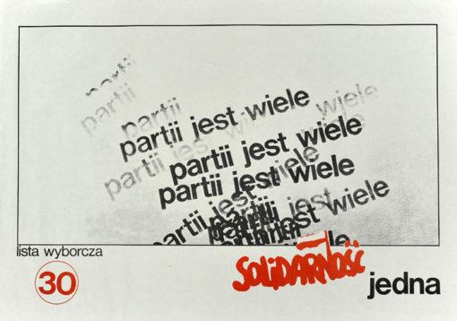 """Oryginalny polski plakat polityczny listy wyborczej nr 30 """"Partii jest wiele Solidarność jedna"""" wydany na wybory parlamentarne w 1991 roku. Projekt niesygnowany"""