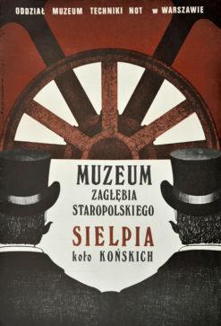 Oryginalny polski plakat wystawowy zachęcający do odwiedzin Muzeum Zagłębia Staropolskiego Sielpia koło Końskich. Projekt: P. STOLARCZYK