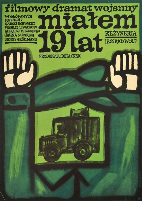 """Oryginalny polski plakat filmowy do filmu """"Miałem 19 lat"""". Reżyseria: Konrad Wolf. Projekt: WALDEMAR ANDRZEJEWSKI"""