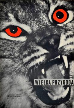 """Oryginalny polski plakat filmowy do filmu szwedzkiego """"Wielka przygoda"""". Reżyseria: Arne Sucksdorff. Projekt: WOJCIECH FANGOR"""
