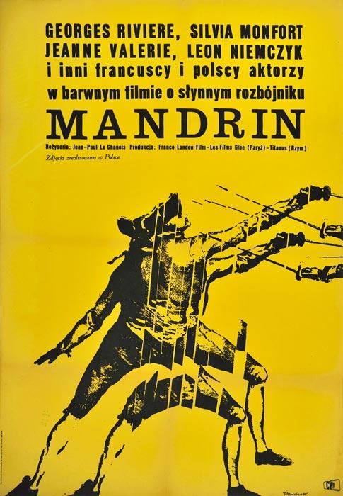 """Oryginalny polski plakat filmowy do francuskiego filmu """"Mandrin"""". Reżyseria: Jean-Paul Le Chanois. Projekt: JACEK NEUGEBAUER"""