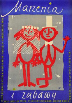 """Oryginalny polski plakat filmowy do czechosłowackiego filmu """"Marzenia i zabawy"""". Reżyseria: Milan Vosmik. Projekt plakatu: WOJCIECH WENZEL"""
