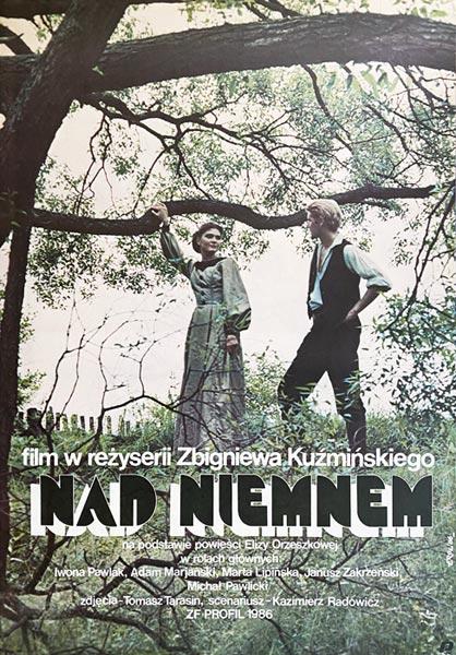 """Oryginalny polski plakat filmowy do polskiego filmu """"Nad Niemnem"""". Reżyseria: Zbigniew Kuźmiński. Projekt plakatu: JAKUB EROL"""