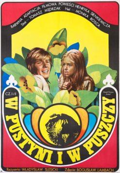 """Oryginalny polski plakat filmowy do polskiego filmu """"W pustyni i w puszczy"""". Reżyseria: Władysław Ślesicki. Projekt plakatu: JAKUB EROL"""