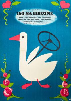 """Oryginalny polski plakat filmowy do polskiego filmu """"150 na godzinę"""". Reżyseria: Wanda Jakubowska. Projekt: JERZY FLISAK"""