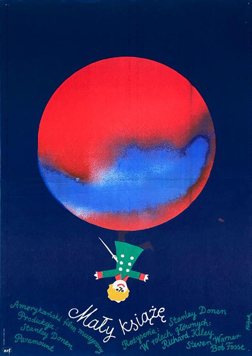 """Oryginalny polski plakat filmowy do amerykańskiego filmu muzycznego """"Mały Książę"""". Reżyseria: Stanley Donen. Projekt: JERZY FLISAK"""