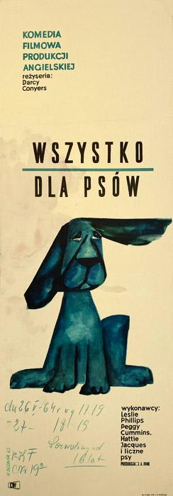 """Oryginalny polski plakat filmowy do angielskiego filmu """"Wszystko dla psów"""". Reżyseria: Darcy Conyers. Projekt: HANNA BODNAR"""