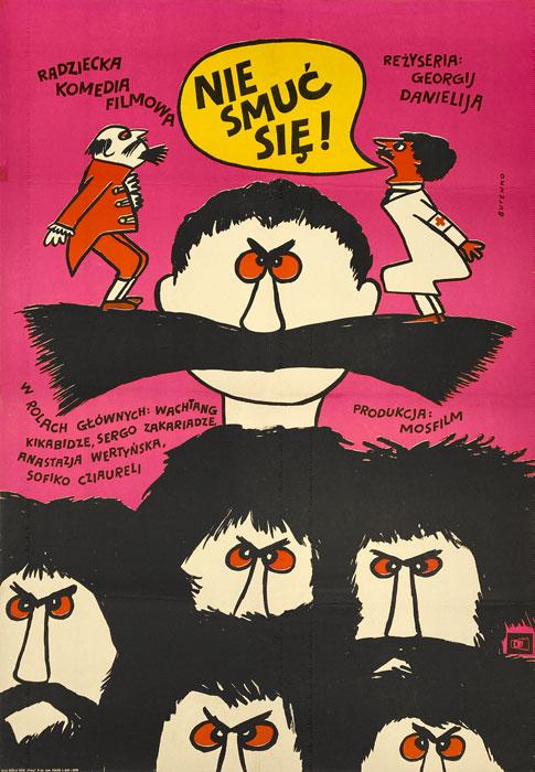 """Oryginalny polski plakat filmowy do radzieckiego filmu """"Nie smuć się"""". Reżyseria: Georgi Daneliya. Projekt: BOHDAN BUTENKO"""