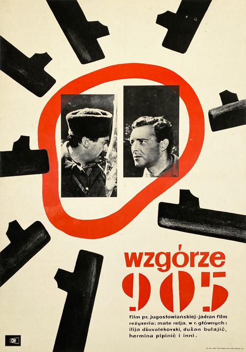 """Oryginalny polski plakat filmowy do jugosłowiańskiego filmu """"Wzgórze 905"""". Reżyseria: Mate Relja. Projekt plakatu: JERZY CHERKA"""