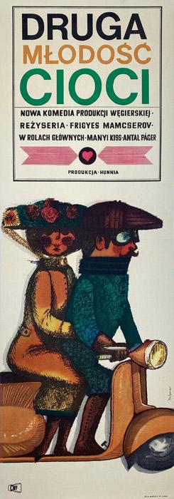 """Oryginalny polski plakat filmowy do węgierskiego filmu """"Druga młodość cioci"""". Reżyseria: Frigyes Mamcserov. Projekt plakatu: MACIEJ HIBNER"""