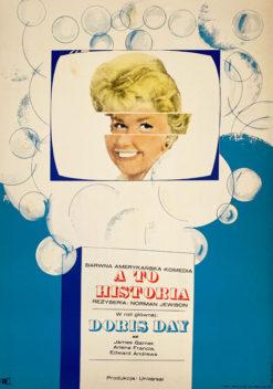 """Oryginalny polski plakat filmowy do amerykańskiego filmu """"A to historia"""". Reżyseria: Norman Jewison. Projekt: JACEK NEUGEBAUER"""