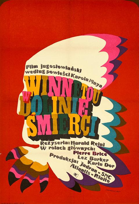 """Oryginalny polski plakat filmowy do filmu jugosłowiańskiego """"Winnetou w Dolinie Śmierci"""". Reżyseria: Harald Philipp. Projekt: MAREK MOSIŃSKI"""