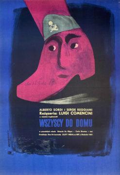 """Oryginalny polski plakat filmowy do włoskiego filmu """"Wszyscy do domu"""". Reżyseria: Luigi Comencini. Projekt plakatu: ANDRZEJ ONEGIN - DĄBROWSKI"""