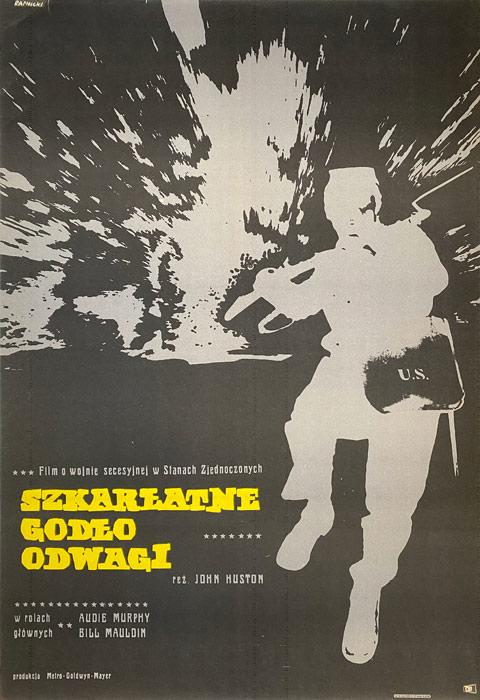 """Oryginalny polski plakat filmowy do amerykańskiego filmu """"Szkarłatne godło odwagi"""". Reżyseria: John Huston. Projekt plakatu: JANUSZ RAPNICKI"""