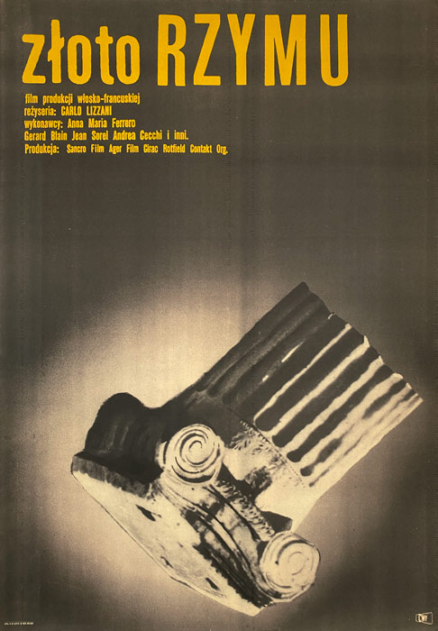 """Oryginalny polski plakat filmowy do włosko francuskiego filmu """"Złoto Rzymu"""". Reżyseria: Carlo Lizzani. Projekt plakatu: MACIEJ RADUCKI"""