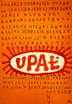 """Oryginalny polski plakat filmowy do filmu polskiego: """"Upał"""". Reżyseria: Kazimierz Kutz. Projekt: FRANCISZEK STAROWIEYSKI"""