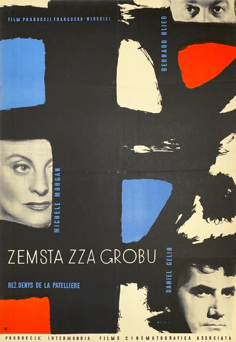 """Oryginalny polski plakat filmowy do włosko-francuskiego filmu """"Zemsta zza grobu"""". Reżyseria: Denys de la Patelliere. Projekt plakatu: STANISŁAW ZAMECZNIK"""