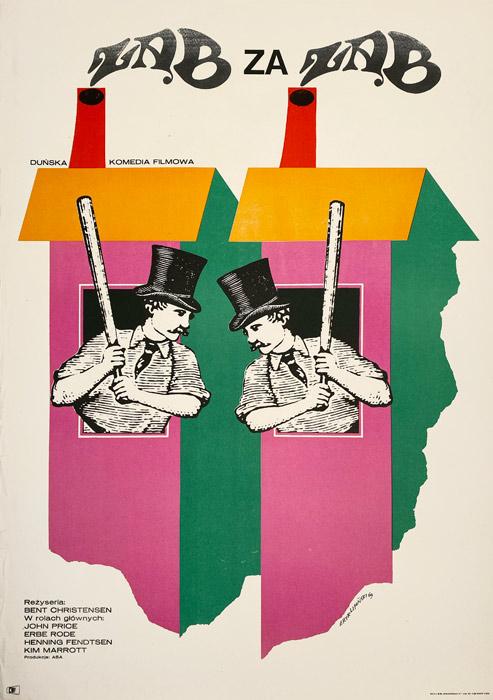 """Oryginalny polski plakat filmowy do duńskiego filmu """"Ząb za ząb"""". Reżyseria: Bent Christensen. Projekt plakatu: ERYK LIPIŃSKI"""