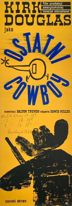 """Oryginalny polski plakat filmowy do amerykańskiego filmu """"Ostatni Cowboy"""". Reżyseria: David Miller. Projekt plakatu: WIKTOR GÓRKA"""