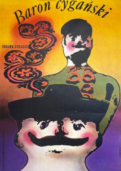 """Oryginalny polski plakat operowy reklamujący operetkę """"Baron cygański"""" Johanna Straussa w trzech aktach"""
