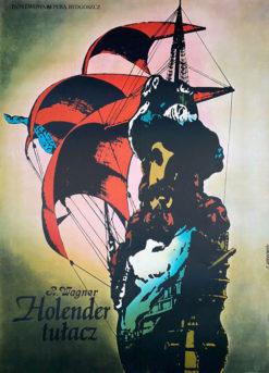 """Oryginalny polski plakat operowy reklamujący operę """"Holender tułacz"""" Ryszarda Wagnera w trzech aktach"""