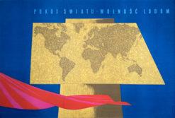 """Oryginalny polski plakat propagandowy """"Pokój światu - wolność ludom"""". Projekt plakatu: TADEUSZ JODŁOWSKI"""