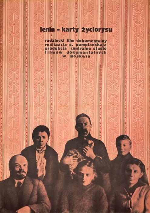 """Oryginalny polski plakat filmowy do radzieckiego filmu dokumentalnego """"Lenin - karty życiorysu"""". Projekt plakatu: RYSZARD KIWERSKI"""