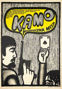 """Oryginalny polski plakat filmowy do radzieckiego filmu """"Kamo - niebezpieczna misja"""". Reżyseria: Stiepan Kieworkow"""
