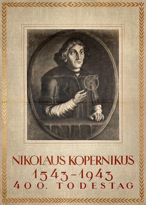 Oryginalny polski plakat wydany z okazji 400 rocznicy śmierci Mikołaja Kopernika. Plakat wydany w technice rotograwiury w 1943.