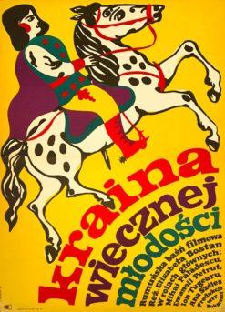 """Oryginalny polski plakat filmowy do węgierskiego filmu """"Kraina wiecznej młodości"""". Reżyseria: Elisabeta Bostan.  Projekt plakatu: JERZY TREUTLER"""