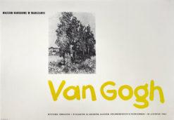 """Oryginalny polski plakat wystawowy do wystawy obrazów i rysunków Vincenta van Gogha ze zbiorów muzeów holenderskich w Muzeum Narodowym w Warszawie """"Van Gogh"""". Projekt plakatu: niesygnowany"""