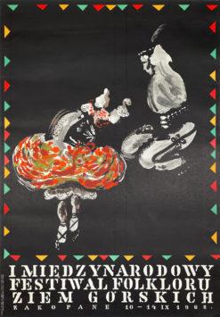 Oryginalny polski plakat wydany z okazji I Międzynarodowy Festiwal Folkloru Ziem Górskich. Projekt plakatu: ARKADIUSZ WALOCH