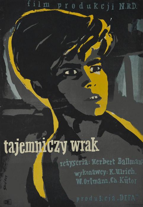 """Oryginalny polski plakat filmowy do niemieckiego filmu """"Tajemniczy wrak"""". Reżyseria: Herbert Ballmann. Projekt plakatu: WALDEMAR ŚWIERZY"""
