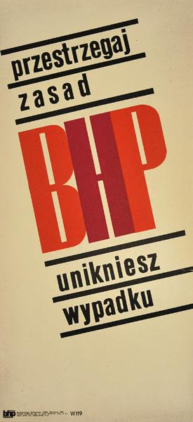 """Oryginalny polski plakat społeczny BHP """"Przestrzegaj zasad BHP - unikniesz wypadku"""" . Projekt niesygnowany"""