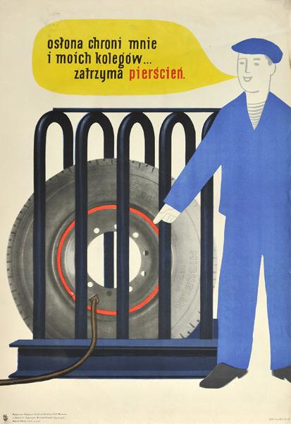 """Oryginalny polski plakat społeczny BHP """"Osłona chroni mnie i moich kolegów... Zatrzyma pierścień"""" . Projekt niesygnowany"""
