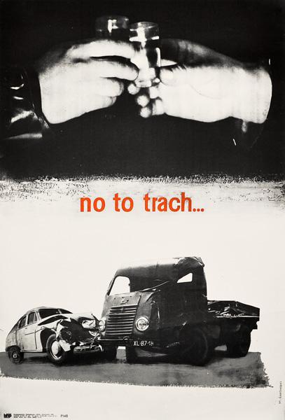 """Oryginalny polski plakat antyalkoholowy """"No to trach"""". Projekt plakatu: St. ŻAKOWSKI"""