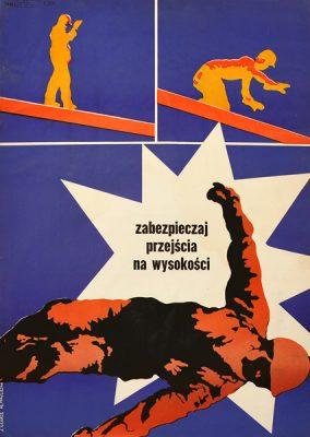"""Oryginalny polski plakat społeczny BHP """"Zabezpieczaj przejścia na wysokości"""". Projekt ANDRZEJ KRAUZE"""