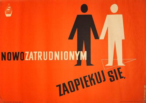 """Oryginalny polski plakat społeczny BHP """"Nowozatrudnionym zaopiekuj się"""". Projekt G. BUDECKI"""