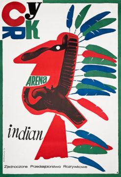 """plakat cyrkowy """"Arena Indian"""" Józef Mroszczak"""