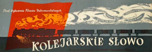 """Plakat filmowy """"Kolejarskie słowo"""" Julian Pałka"""