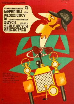 """plakat filmowy Eryk Lipiński """"ci wspaniali mlodziency w swych szalejących gruchotach"""""""
