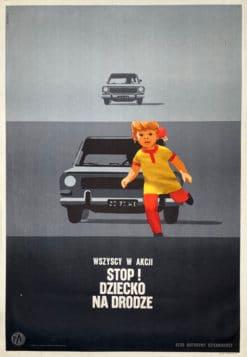 """plakat społeczny """"Wszyscy w akcji. Stop. dziecko na drodze"""" Waldemar Świerzy"""