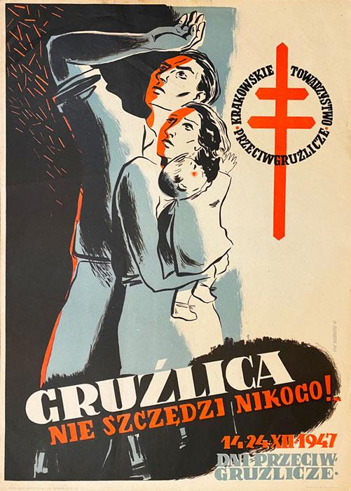 """polska szkoła plakatu, plakat społeczny """"Gruźlica nie szczędzi nikogo"""", M. Orłowska"""